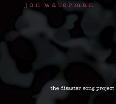 The Disaster Song Project CD